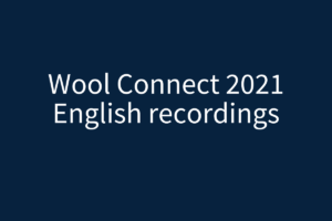 Wool Connect 2021 Recordings English